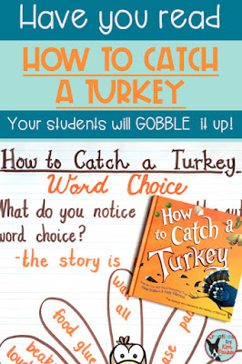 This new Thanksgiving book will grab your elementary students' attention and won't let go! How to Catch a Turkey is one of the newest books in this popular series and it is a winner! Check out this blog post for ideas to use with this Thanksgiving read aloud- and while you are there grab a freebie to help you build an anchor chart to use with this hilarious Thanksgiving mentor text.