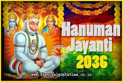2036 Hanuman Jayanti Pooja Date & Time, 2036 Hanuman Jayanti Calendar
