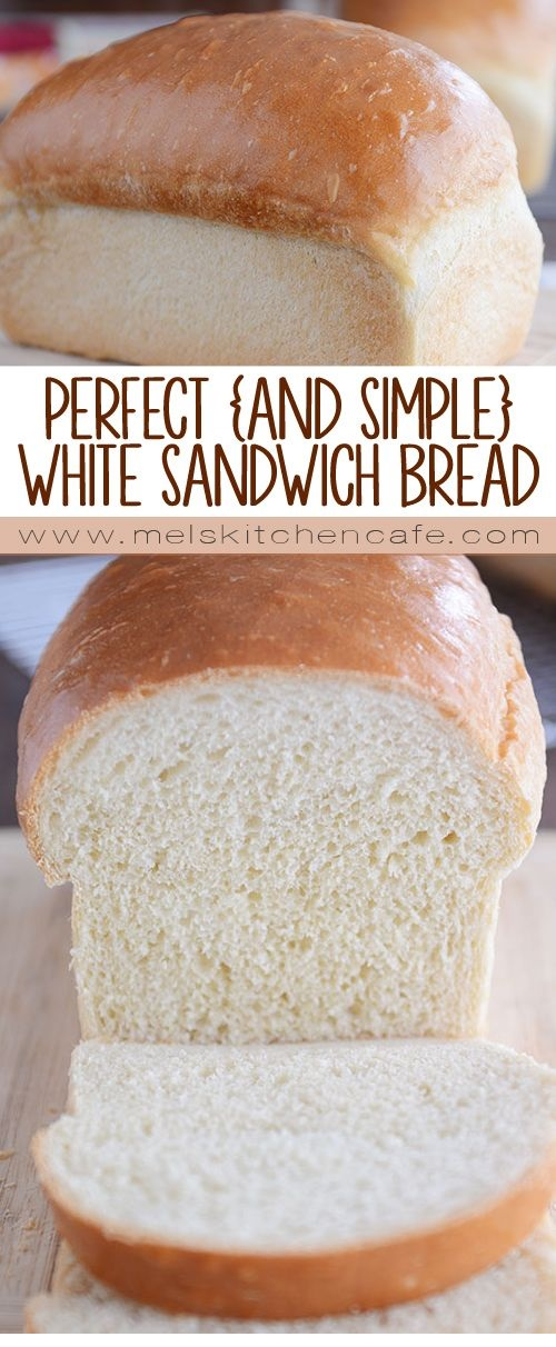 The Best White Sandwich Bread