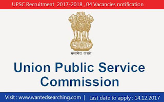 UPSC Recruitment  2017-2018 , 04 Vacancies notification for Research Officer, Deputy Director post | Last date to apply : 14.12.2017