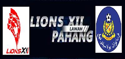 Lions xii vs Pahang