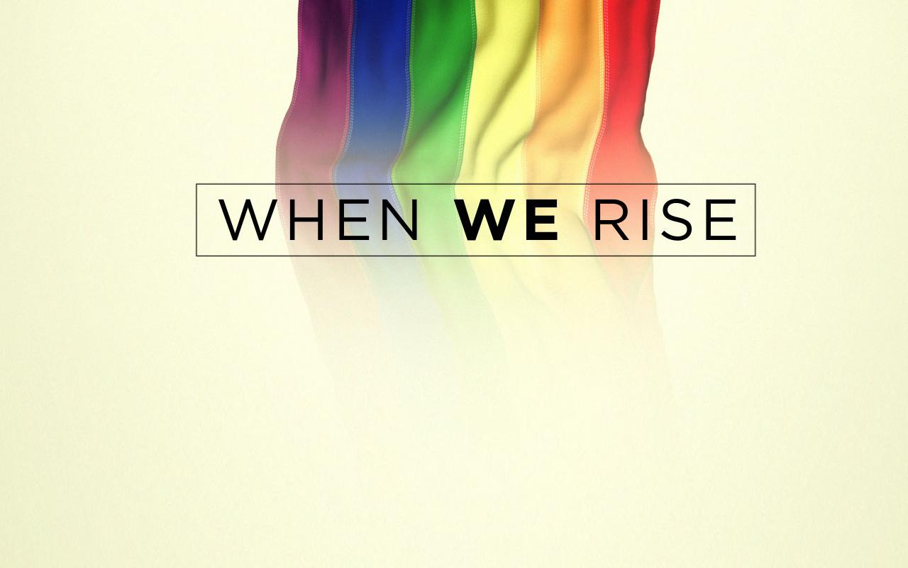 A luta pela igualdade e liberdade em 'When We Rise' a minissérie que todxs devem assistir!