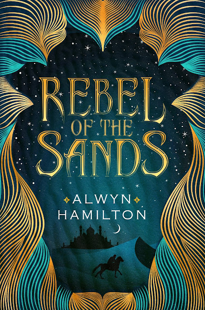 Rebel of the Sands - Alwyn Hamilton download free full watch online epub mobi pdf premium