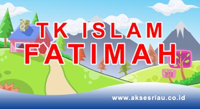 TK Islam Fatimah Pekanbaru