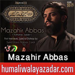http://www.humaliwalayazadar.com/2016/09/mazahir-abbas-nohay-2017.html