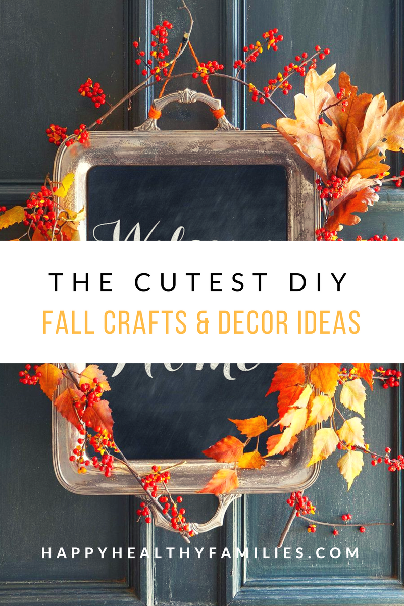Happy Healthy Families 8 Diy Fall Home Decor Ideas That Are