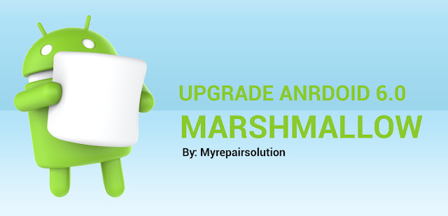 Upgrade Android Marshmallow