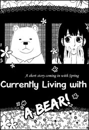 I am currently living with a bear