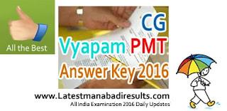 CG Vyapam PMT Exam Key 2016, CG Vyapam Answer Key 2016 Download, Chhattisgarh PMT 2016 Answer Key of CG PET, CG Vyapam PMT Solution Key,