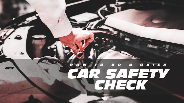 A quick car safety inspection is always recommended every time you use your car but no one hardly do it even when going for long trips.