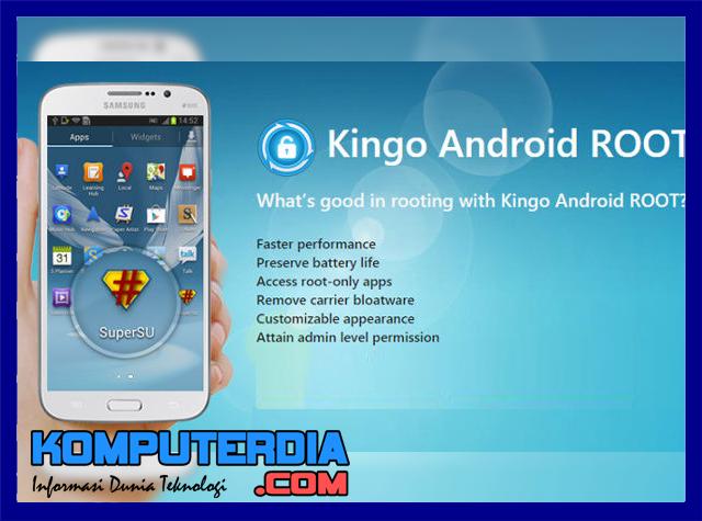 Cara Root Semua Merk Smartphone Android Menggunakan Kingo Root