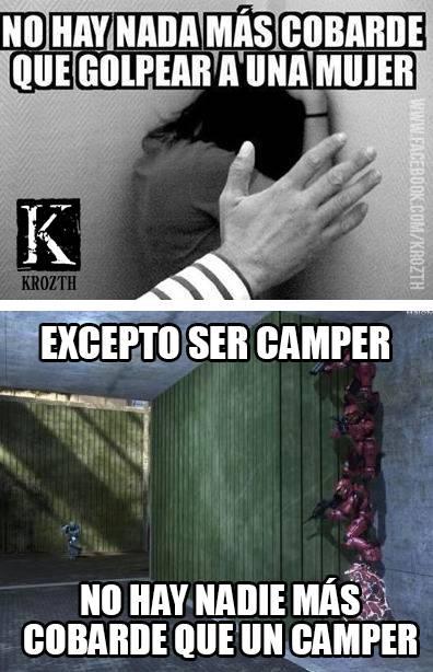 No hay nada mas cobarde que ser Camper