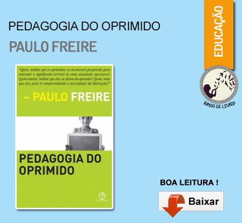 PAULO DEL PDF OPRIMIDO PEDAGOGIA FREIRE