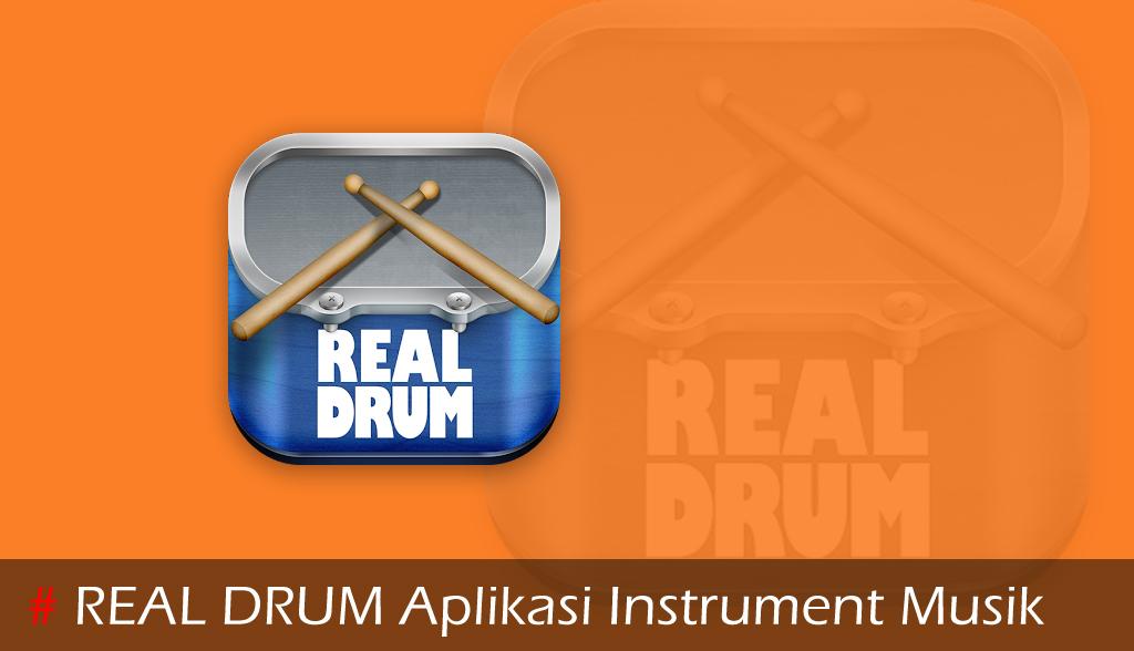 Real Drum Aplikasi Instrumen Musik