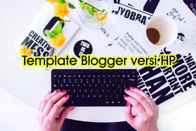 cara mengganti template blog di android