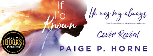 Cover Reveal for If I'd Known by Paige P. Horne