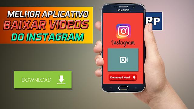 Video Downloader - BAIXAR VIDEOS DO INSTAGRAM