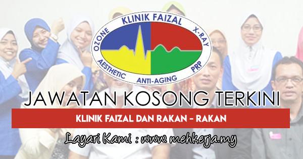Jawatan Kosong Terkini 2018 di Klinik Faizal Dan Rakan - Rakan