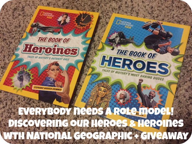 Discovering our Heroes & Heroines with National Geographic + Giveaway
