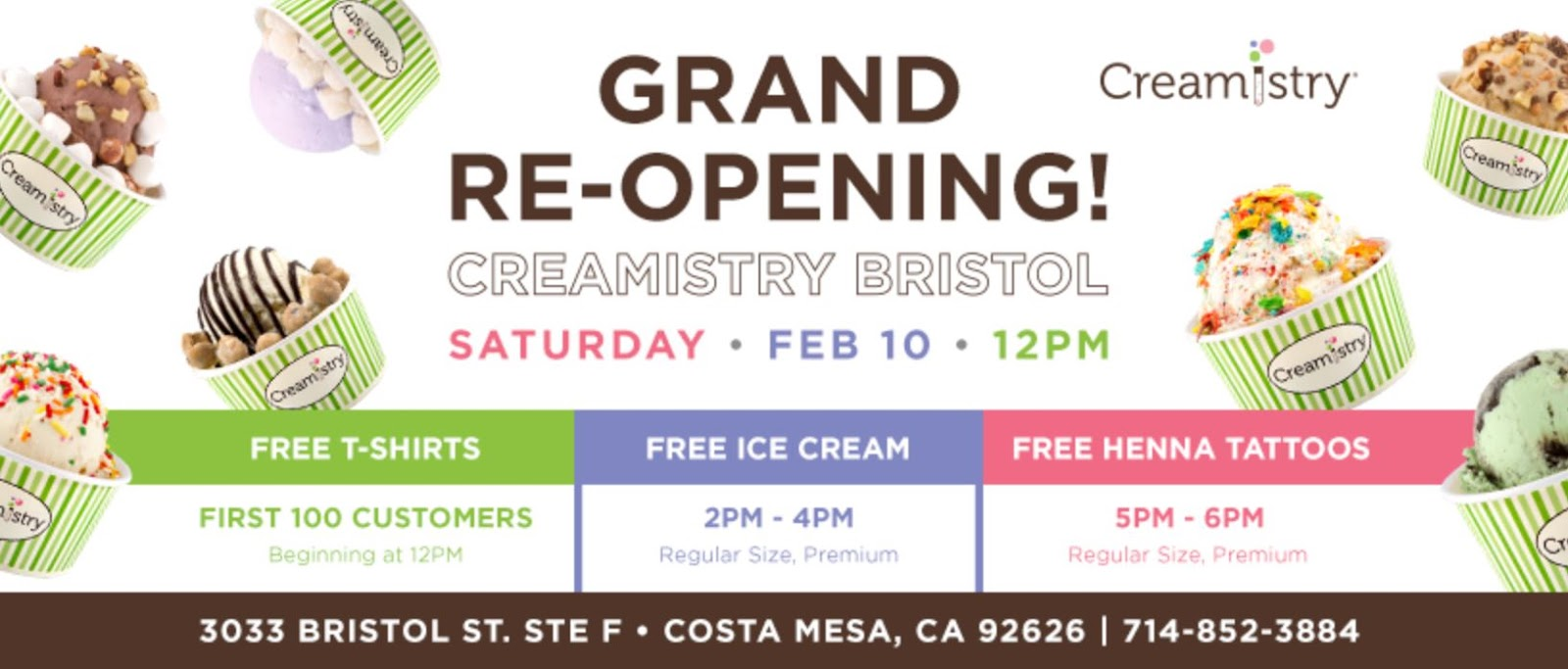Feb 10   Creamistry Grand Re-Opens in Costa Mesa - Offers Free Ice Cream