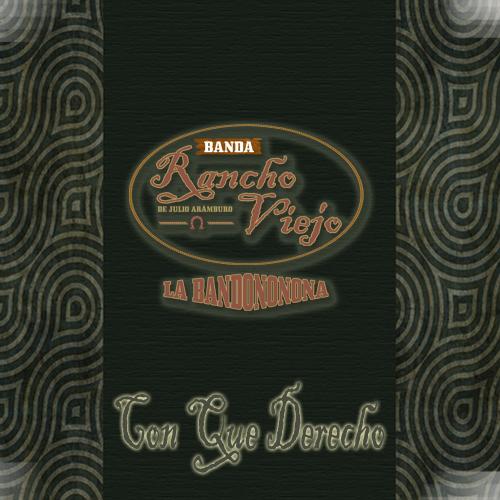 Banda Rancho Viejo - Con Que Derecho (2011)