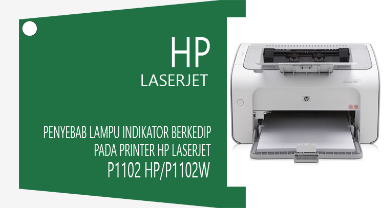 Reset Printer HP Laserjet P1102 HP P1102W