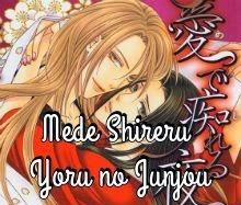 Mede Shireru Yoru no Junjou