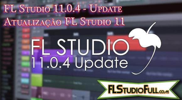 FL Studio 11.0.4 - Update | Atualização FL Studio 11
