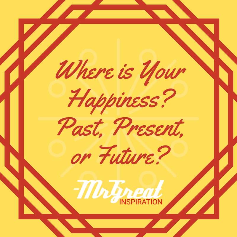 Where is Your Happiness? Past, Present, or Future?