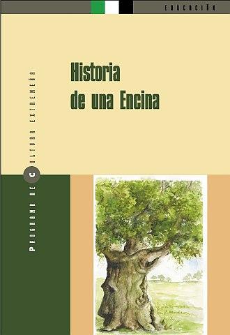 HISTORIA DE UNA ENCINA