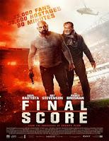Atentado en el Estadio (Final Score) (2018)