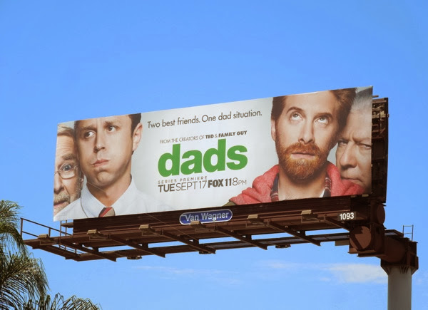 Dads series premiere billboard