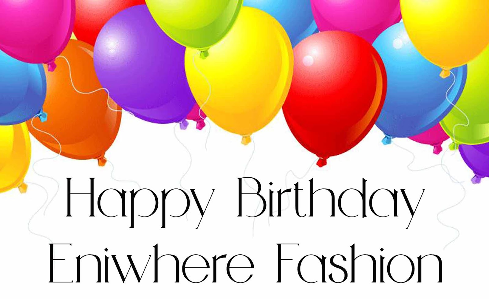 Happy Birthday - Eniwhere Fashion