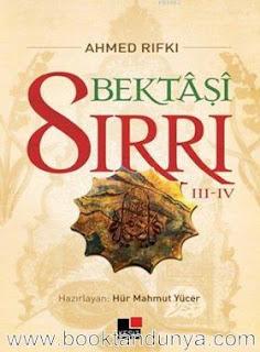 Ahmet Rıfkı - Bektaşi Sırrı 3-4 Cilt