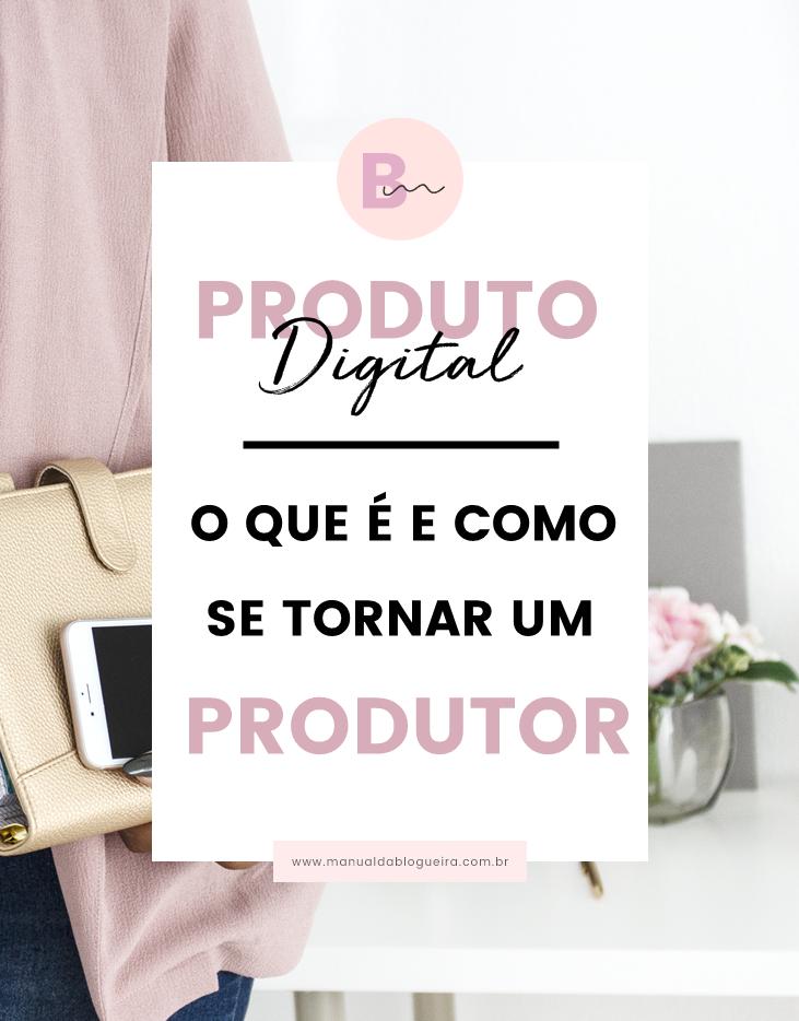 O que é e um produto digital