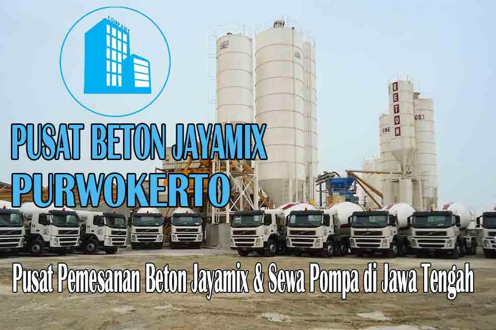 jayamix purwokerto, jual jayamix purwokerto, jayamix purwokerto terdekat, kantor jayamix di purwokerto, cor jayamix purwokerto, beton cor jayamix purwokerto, jayamix di kota purwokerto, jayamix murah purwokerto