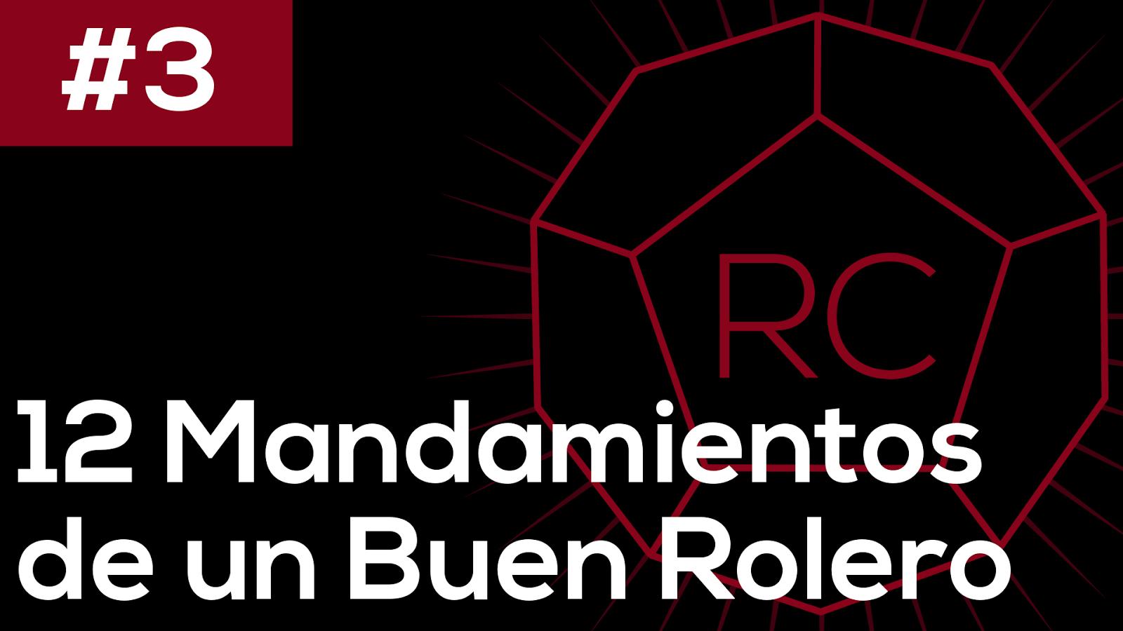 Ep 3 12 Formas De Ser Un Buen Jugador De Rol Rolero Casual Podcast