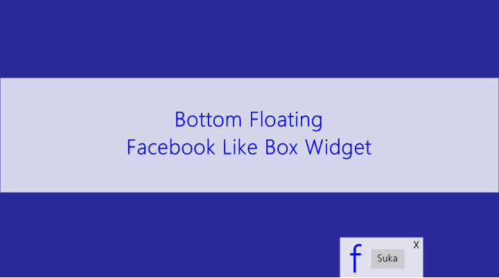 Cara Membuat Bottom Floating Facebook Like Box Widget di Blogger