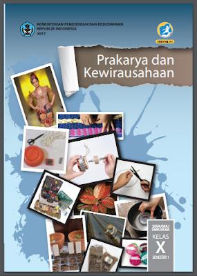 ini merupakan buku edisi revisi terbaru yang mudah Buku Prakarya Dan Kewirausahaan Kelas 10,11,12 Kurikulum 2013 Revisi 2017