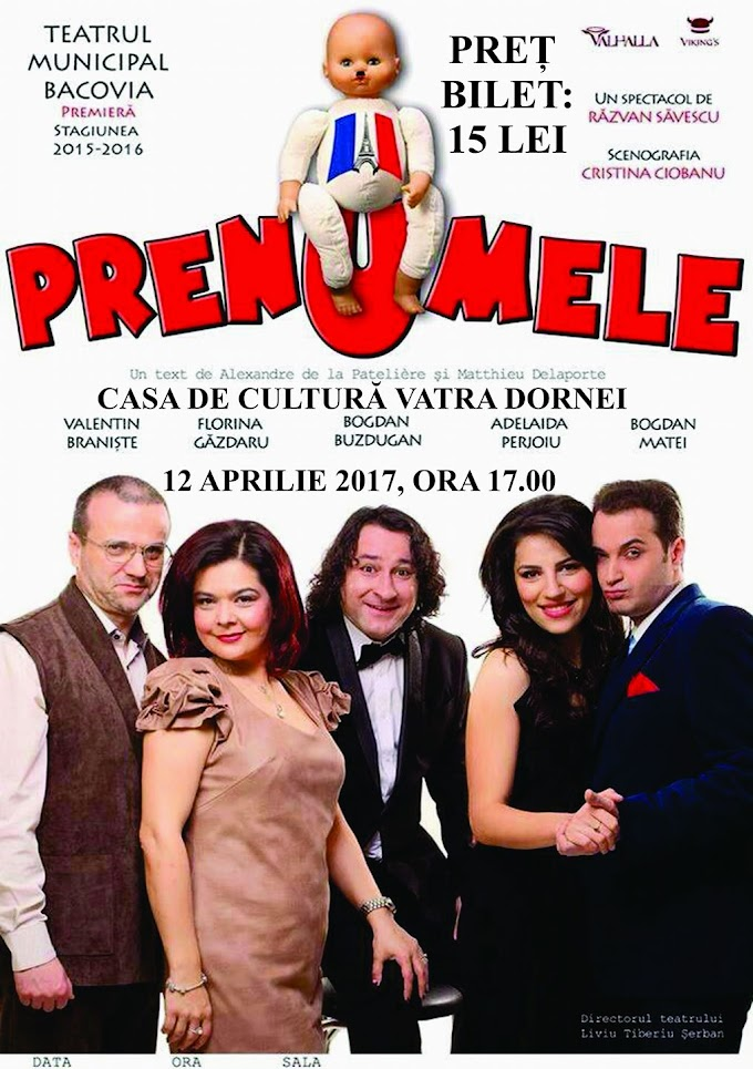 """Comedia """"PRENUMELE"""" se joacă pe scena Casei de Cultură Vatra Dornei"""