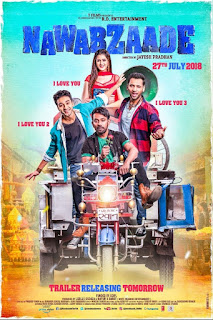 Nawabzaade Budget, Screens & Box Office Collection India, Overseas, WorldWide