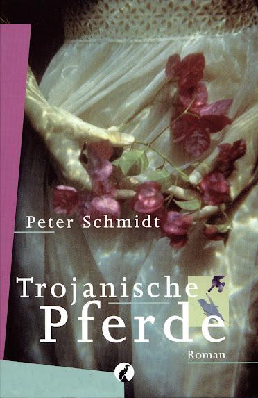 https://www.amazon.de/Trojanische-Pferde-Peter-Schmidt-ebook/dp/B00851H2RU/?ie=UTF8&qid=1501328823&sr=8-2&keywords=Peter+Schmidt+Trojanische+Pferde