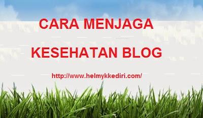 Cara menjaga kesehatan blog Website