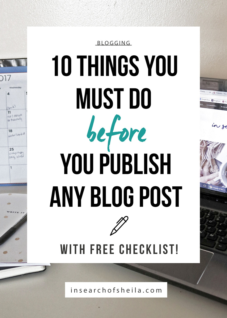 Checklist of10 things you must do before you publish your blog post