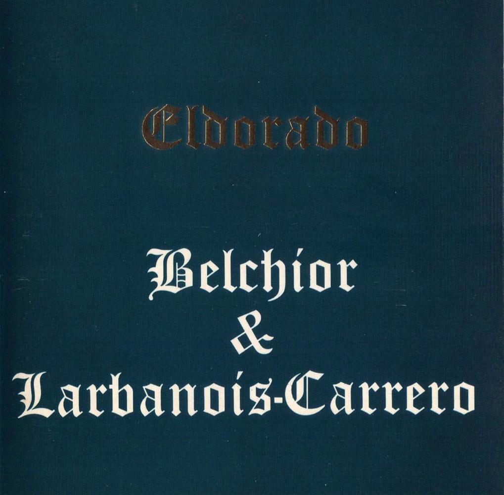 Belchior & Larbanois-Carrero - Eldorado [1992]