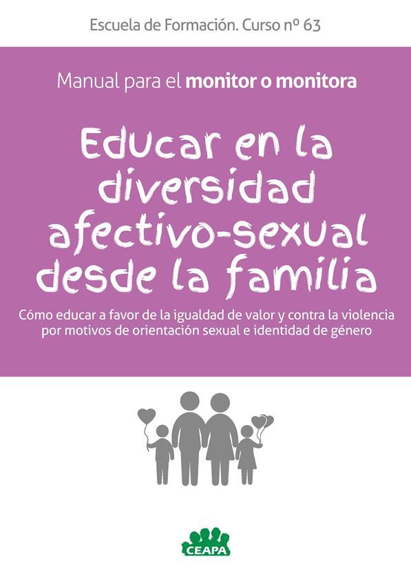 Educar en la diversidad afectivo-sexual desde la familia – Manual para el monitor o monitora