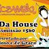 #560 In Da House