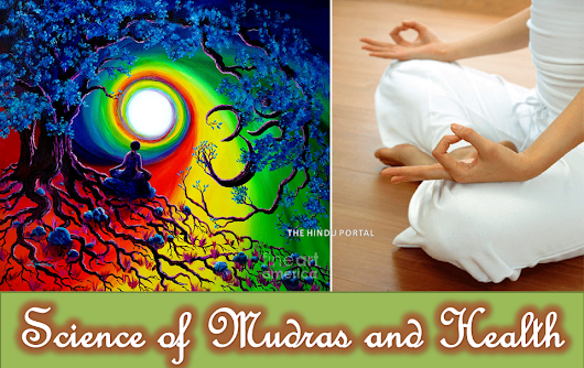 Science of Mudras and Health