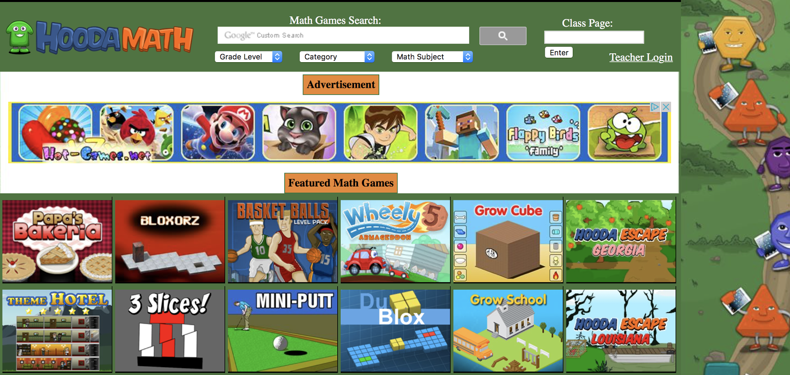 If you just want great games for math fact reinforcement by grade level don t miss hooda math the games are fun and keep the kids attention