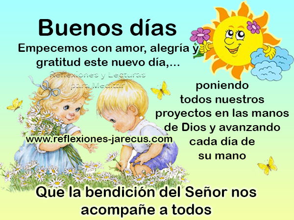 Buenos días, Frases de buenos días, Mensajes de buenos días, Postales de buenos días,
